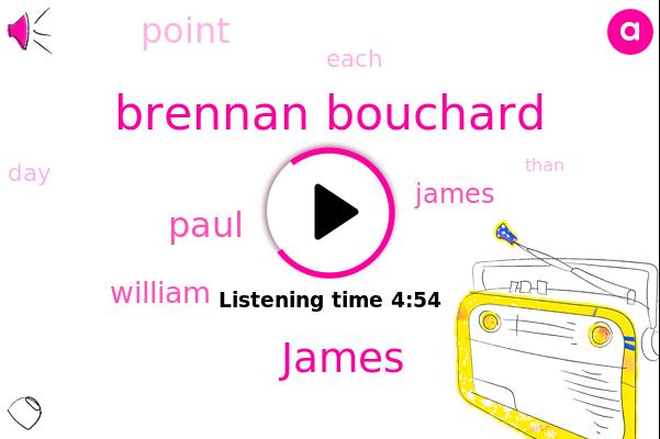 Brennan Bouchard,James,Paul,William