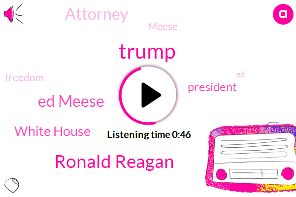 Listen: Trump awards Medal of Freedom to Ed Meese