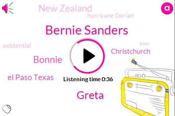 New Zealand,Bernie Sanders,Greta,Bonnie,Hurricane Dorian,Christchurch,El Paso Texas