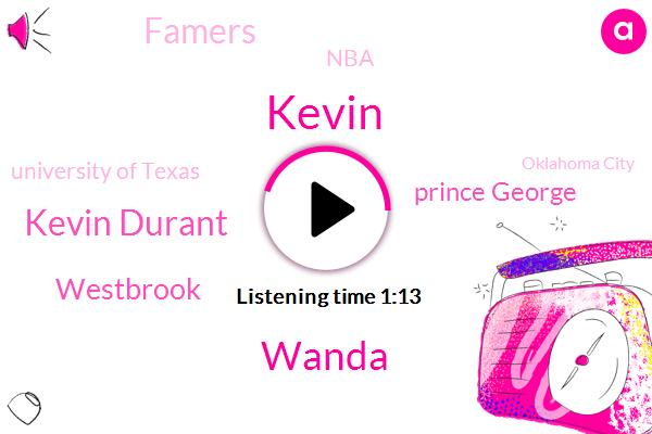 Wanda,Kevin Durant,Kevin,Oklahoma City,Westbrook,Famers,NBA,Washington,Prince George,University Of Texas,MVP