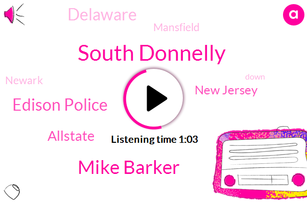 Edison Police,New Jersey,South Donnelly,Allstate,Mike Barker,Delaware,Mansfield,Newark