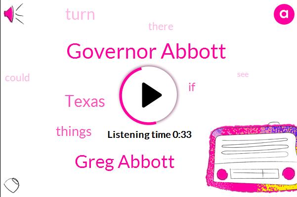 Governor Abbott,Greg Abbott,Texas