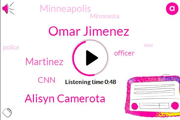 Officer,Omar Jimenez,CNN,Alisyn Camerota,Martinez,Minnesota,Minneapolis