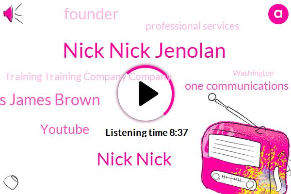 Youtube,Founder,Nick Nick Jenolan,One Communications,Professional Services,Training Training Company Company,Washington Post,Bowling,Nick Nick,Washington,Zepos Zepos,James James Brown,Bowling.