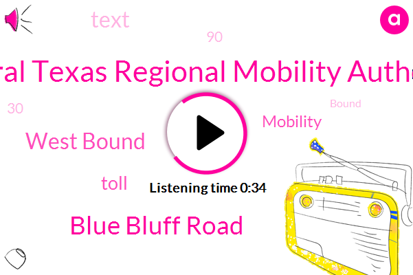 Central Texas Regional Mobility Authority,Blue Bluff Road,West Bound
