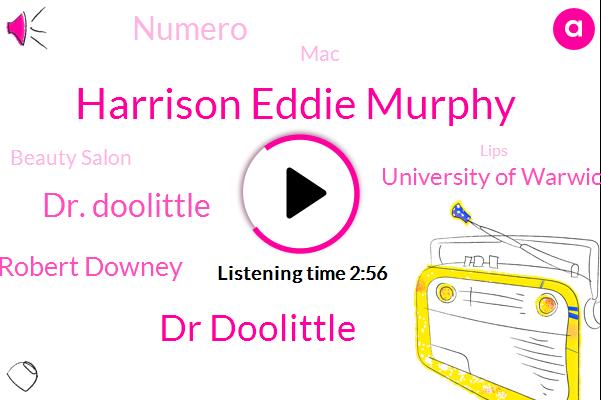 Lips,Harrison Eddie Murphy,Dr Doolittle,Biology Letters,Dr. Doolittle,University Of Warwick,Robert Downey,Numero,Britain,Uganda,UK,MAC,Beauty Salon,Germany
