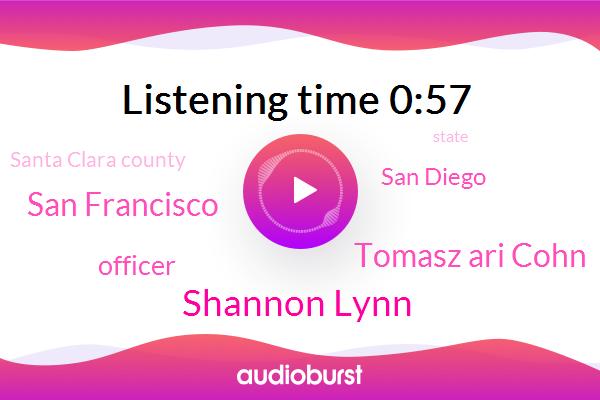 Kqed,Shannon Lynn,San Francisco,Officer,Tomasz Ari Cohn,San Diego,Santa Clara County