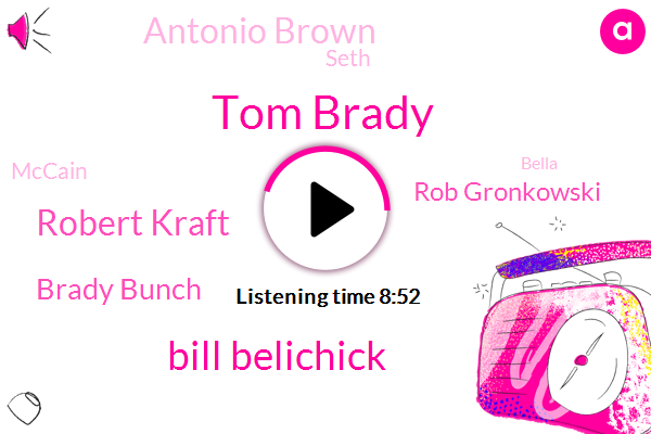 Tom Brady,New England Patriots,Bill Belichick,Robert Kraft,Tennessee Titans,Brady Bunch,England,Kraft,Rob Gronkowski,Antonio Brown,New England,Seth,Mccain,GM,Titans,Bella,Football,Foxborough