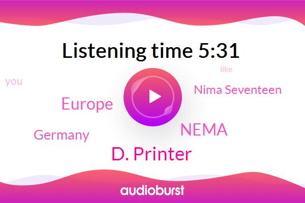 D. Printer,Europe,Nema,Germany,Nima Seventeen