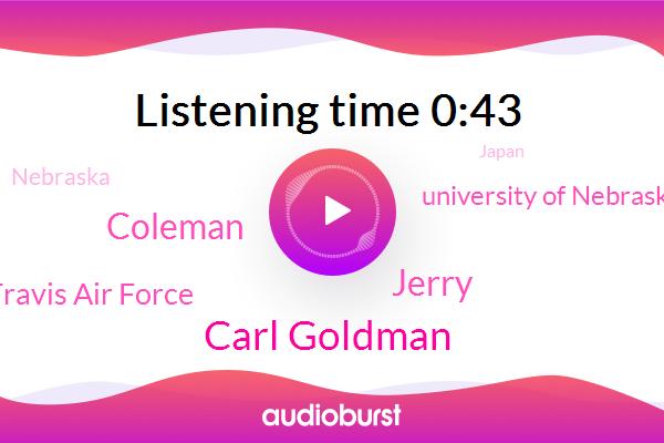 Fever,Carl Goldman,Nebraska,Jerry,Japan,California,Coleman,Santa Clarita,FOX,Travis Air Force,University Of Nebraska