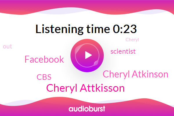 Cheryl Attkisson,Facebook,Cheryl Atkinson,Scientist,CBS
