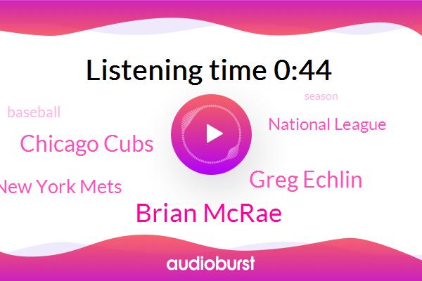 Chicago Cubs,Brian Mcrae,New York Mets,Baseball,National League,Greg Echlin