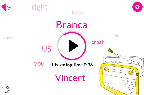 Branca,Vincent,United States