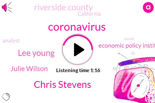 Riverside County,California,Coronavirus,Analyst,Economic Policy Institute,Chris Stevens,Lee Young,Julie Wilson