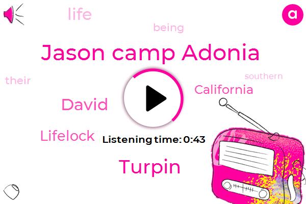 Jason Camp Adonia,Turpin,California,Lifelock,David,Twenty Five Years
