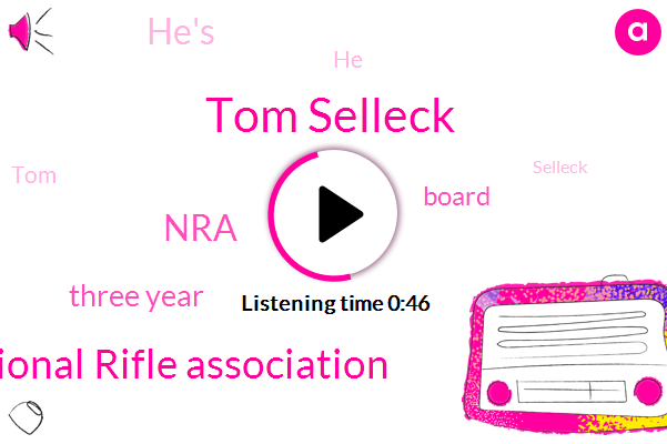 Tom Selleck,National Rifle Association,NRA,Three Year
