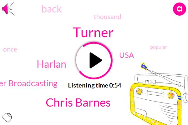 Turner Broadcasting,Chris Barnes,Turner,Harlan,USA,Hundred Thousand Hours,Seventeen Year