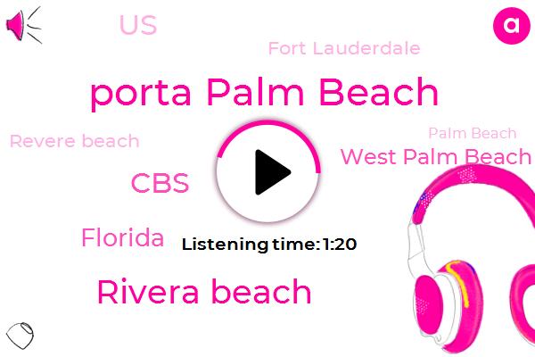 Revere Beach,West Palm Beach,Porta Palm Beach,Palm Beach,Rivera Beach,Florida,CBS,United States,Fort Lauderdale,Six Hundred Thousand Dollars,One Million Dollars