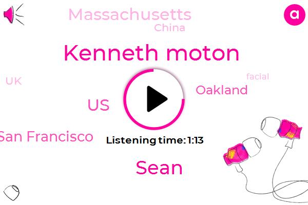 San Francisco,United States,Kenneth Moton,ABC,Sean,Oakland,Massachusetts,China,UK