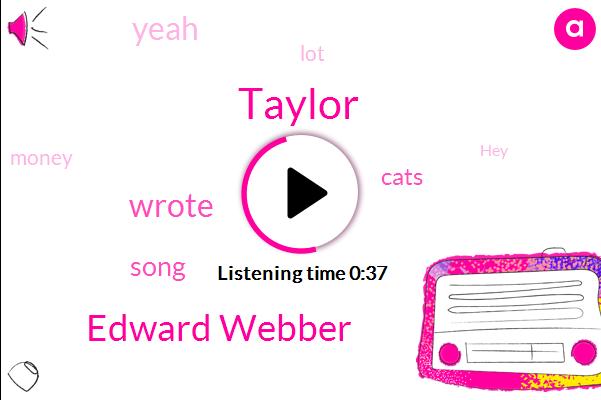 Taylor,Edward Webber,Million Dollars