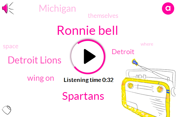 Spartans,Detroit,Ronnie Bell,Michigan,Detroit Lions,Wing On,One Hundred Fifty Yards