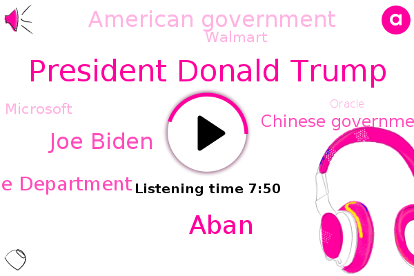 China,America,Tiktok,President Donald Trump,Commerce Department,California,United States,Chinese Government,American Government,Walmart,Microsoft,New York,Oracle,Aban,Asia,Toronto,Joe Biden,Yukon