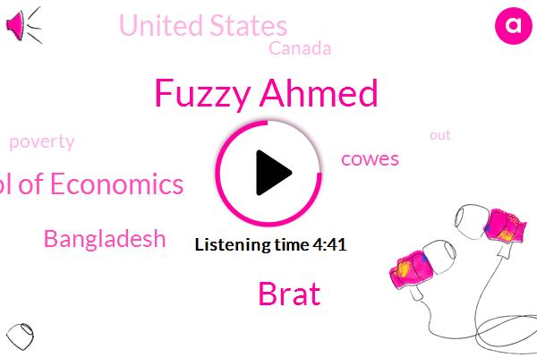 Bangladesh,London School Of Economics,Cowes,Fuzzy Ahmed,United States,Brat,Canada