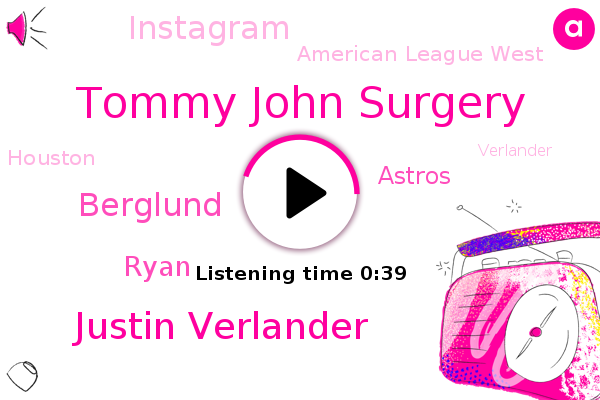 Tommy John Surgery,Astros,Justin Verlander,Berglund,Houston,American League West,Instagram,Ryan