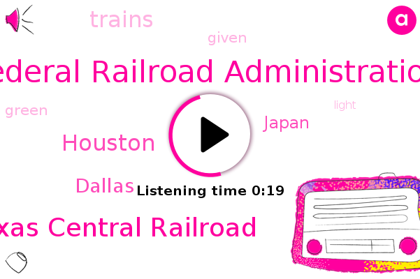 Listen: High-speed train between Dallas and Houston gets federal approval
