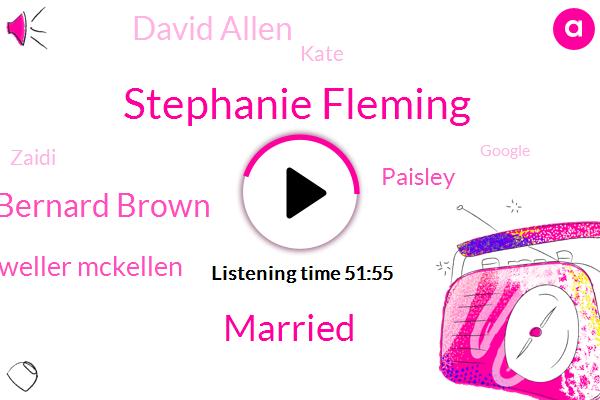 Stephanie Fleming,Co Founder,Married,Google,Pinterest,Bernard Brown,Wanna,Weller Mckellen,Dopamine,Paisley,David Allen,Kate,Cfo Ceo,Kids School,OH,Canton.,Zaidi