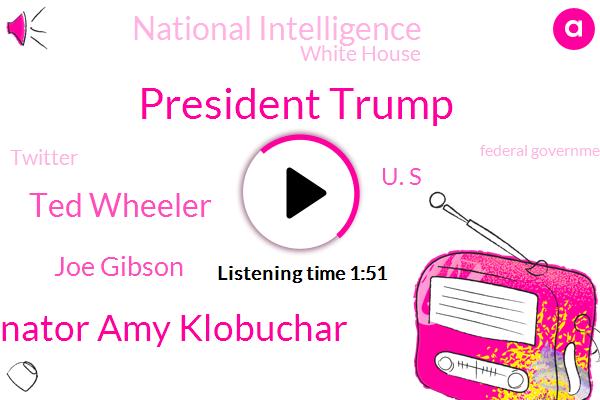 Portland,President Trump,National Intelligence,ABC,Group President,Carrick Fox News,Senator Amy Klobuchar,Director,Ted Wheeler,White House,Joe Gibson,Twitter,U. S,Oregon,Federal Government,America