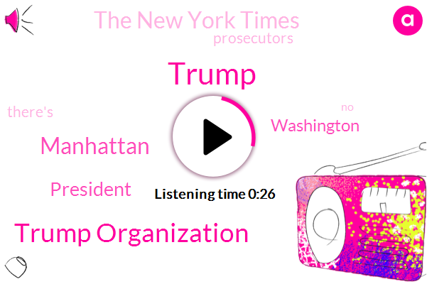 Manhattan,Trump Organization,Donald Trump,The New York Times,President Trump,Washington