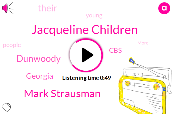 Jacqueline Children,Dunwoody,Mark Strausman,CBS,Georgia
