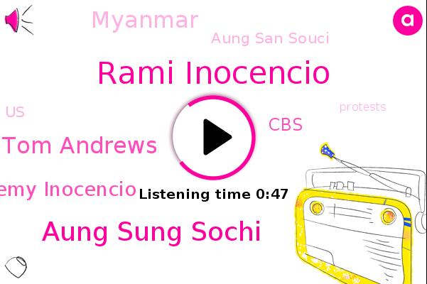Rami Inocencio,Aung Sung Sochi,CBS,Tom Andrews,Myanmar,Aung San Souci,United States,Remy Inocencio