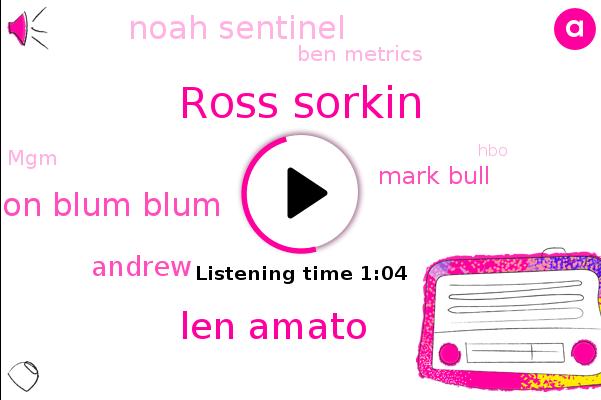 HBO,Ross Sorkin,Len Amato,Jason Blum Blum,Andrew,Mark Bull,Noah Sentinel,Ben Metrics,MGM