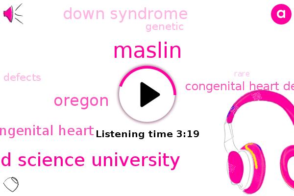 Maslin,Health And Science University,Congenital Heart,Congenital Heart Defect,Down Syndrome,Oregon