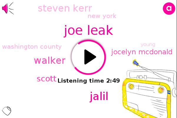 Joe Leak,Jalil,Walker,New York,Scott,Jocelyn Mcdonald,Steven Kerr,Washington County