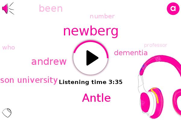 Antle,Thomas Jefferson University,Newberg,Dementia,Andrew