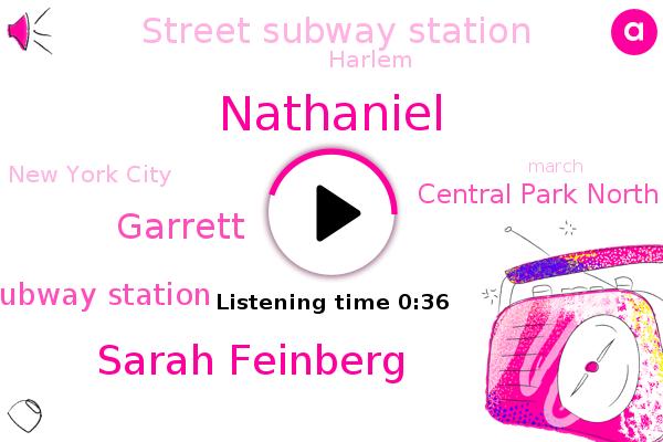 Manhattan Subway Station,Central Park North,Street Subway Station,Sarah Feinberg,Nathaniel,Garrett,Harlem,New York City