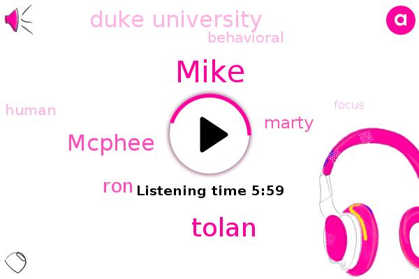 Tolan,Mcphee,Duke University,Mike,RON,Marty