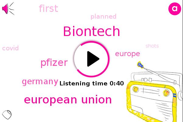 Biontech,European Union,Germany,Pfizer,Europe