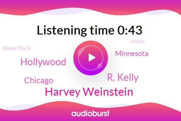 Harvey Weinstein,Hollywood,R. Kelly,Chicago,Minnesota,New York,Rape,Illinois