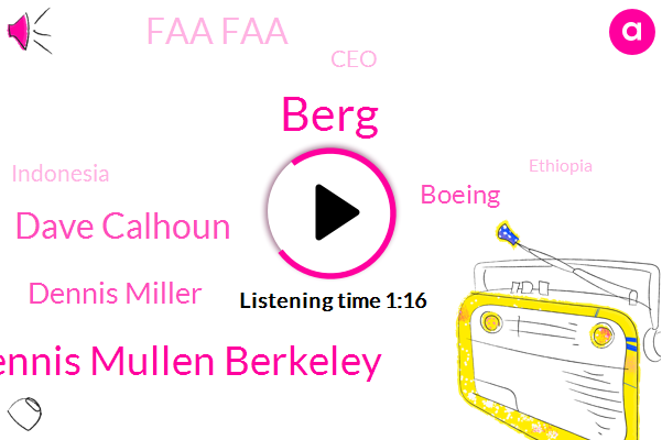 Dennis Mullen Berkeley,ABC,Berg,Indonesia,Ethiopia,Boeing,Administrator,Dave Calhoun,Faa Faa,CEO,Dennis Miller
