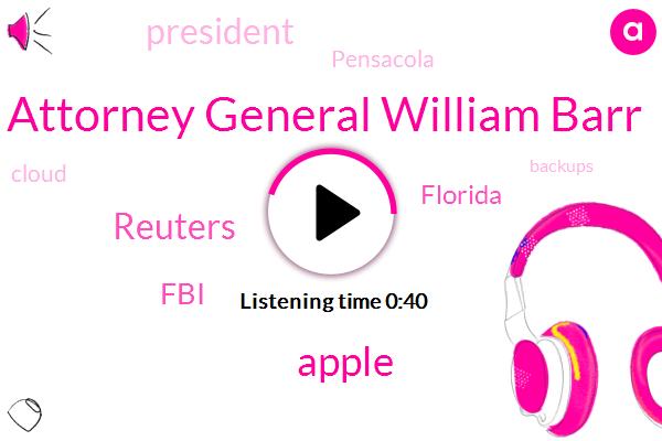 Apple,FBI,Attorney General William Barr,Florida,Reuters,President Trump,Pensacola