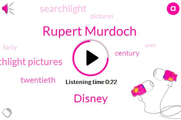 Disney,Fox Searchlight Pictures,Rupert Murdoch,FOX