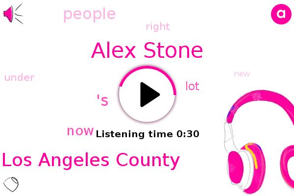 Alex Stone,Los Angeles County,'S