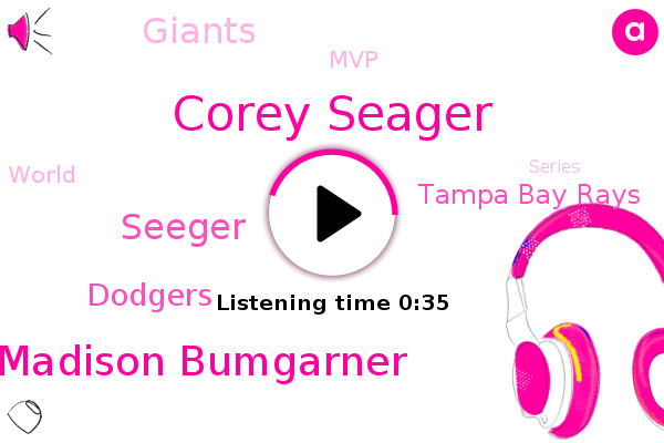 MVP,Dodgers,Tampa Bay Rays,Corey Seager,Madison Bumgarner,Seeger,Giants
