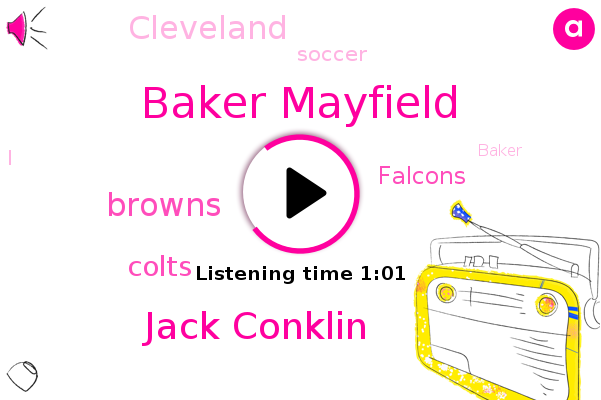 Baker Mayfield,Browns,Jack Conklin,Cleveland,Colts,Falcons,Soccer