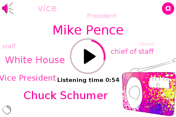 Vice President,Mike Pence,White House,Chuck Schumer,Chief Of Staff