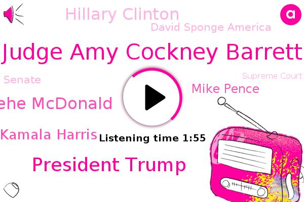 Judge Amy Cockney Barrett,President Trump,Vice President,Fox News,Thehe Mcdonald,Senate,Senator Kamala Harris,Mike Pence,Supreme Court,Hillary Clinton,North Carolina,FOX,Detroit,David Sponge America,New Hampshire,Michigan,Manchester